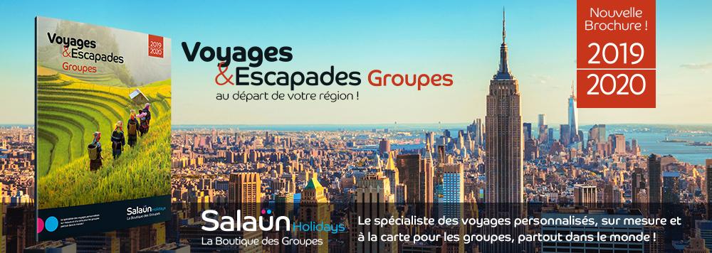 Voyages et Escapades Groupes 2019-2020