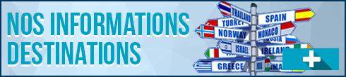 Informations destinations